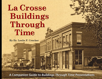 La_Crosse_Buildings_Through_Time_cover_200dpi-400px.jpg
